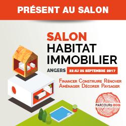 Salon habitat immobilier angers du 22 au 25 septembre 2017 - Salon maison bois angers ...